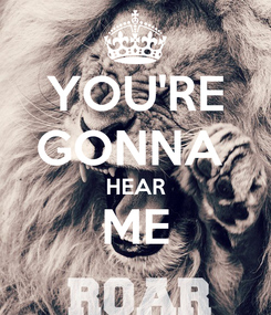 Poster: YOU'RE GONNA  HEAR ME