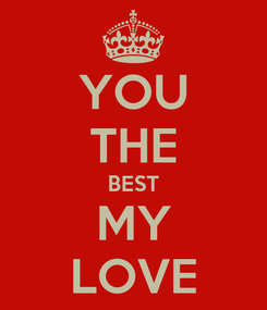 Poster: YOU THE BEST MY LOVE