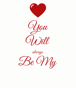 Poster: You Will always Be My