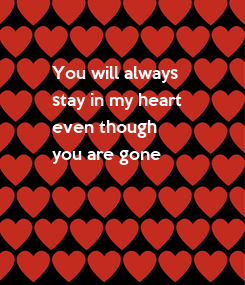 Poster: You will always