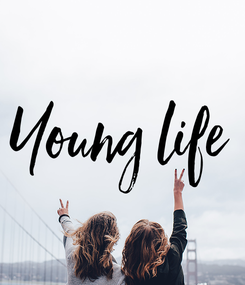 Poster: Young life