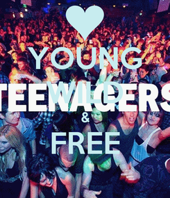 Poster: YOUNG WILD & FREE