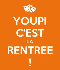 Poster: YOUPI C'EST LA RENTREE !