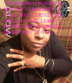 Poster: YOUR MIND IS POWERFUL 