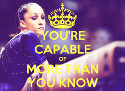 Poster: YOU'RE CAPABLE OF MORE THAN YOU KNOW