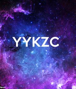 Poster:  YYKZC