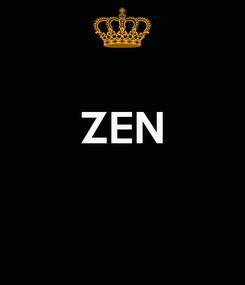 Poster:  ZEN