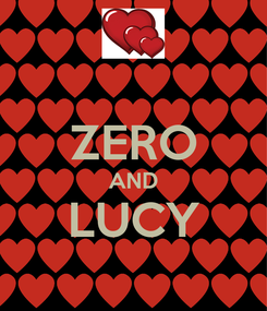 Poster:  ZERO AND LUCY