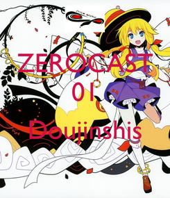 Poster: ZEROCAST 01  Doujinshis