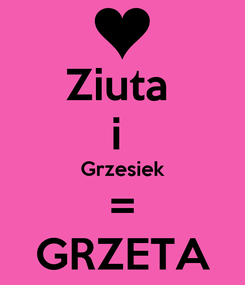 Poster: Ziuta  i  Grzesiek = GRZETA
