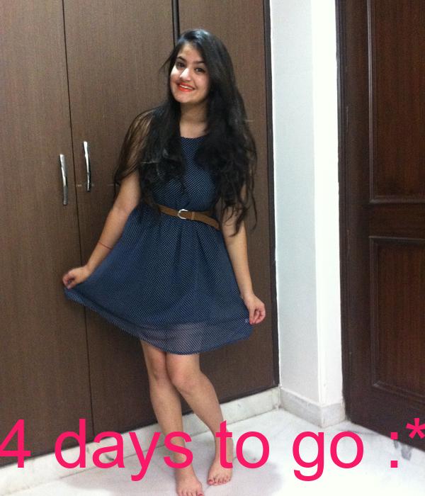 4 days to go :*