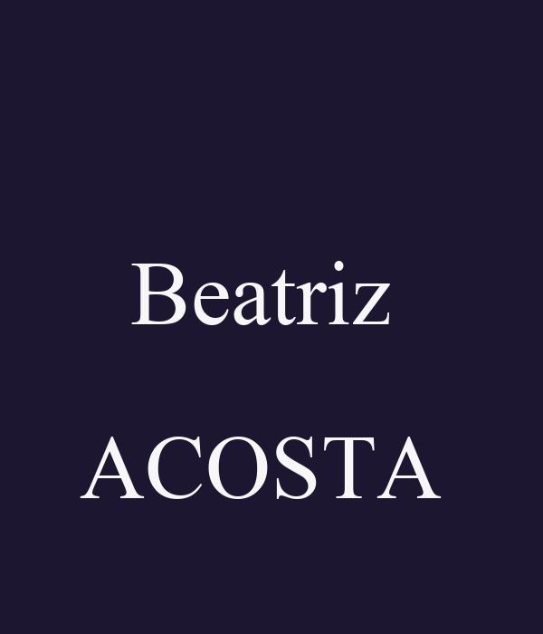 Beatriz   ACOSTA