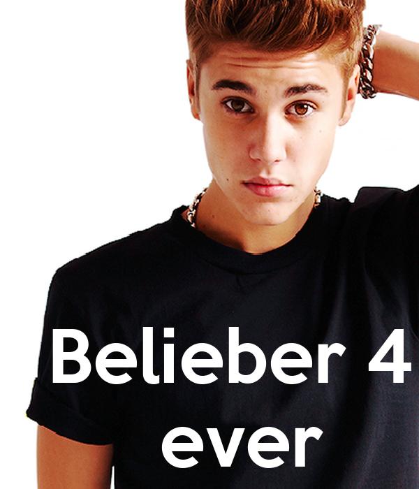 Belieber 4    ever
