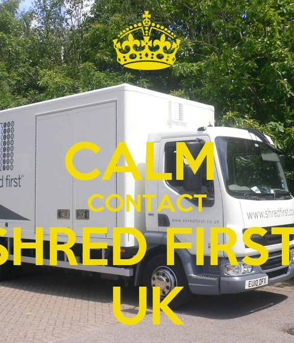 CALM  CONTACT SHRED FIRST  UK