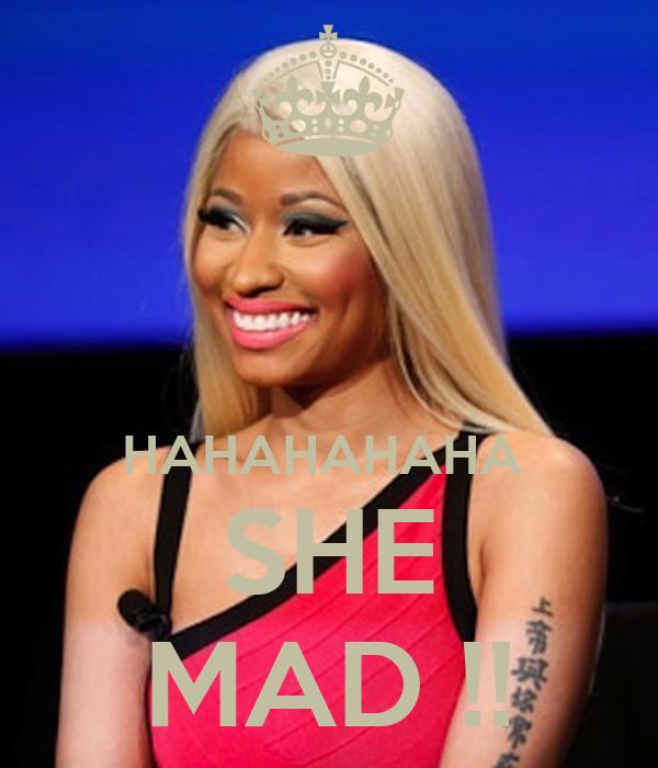 HAHAHAHAHA  SHE MAD !!