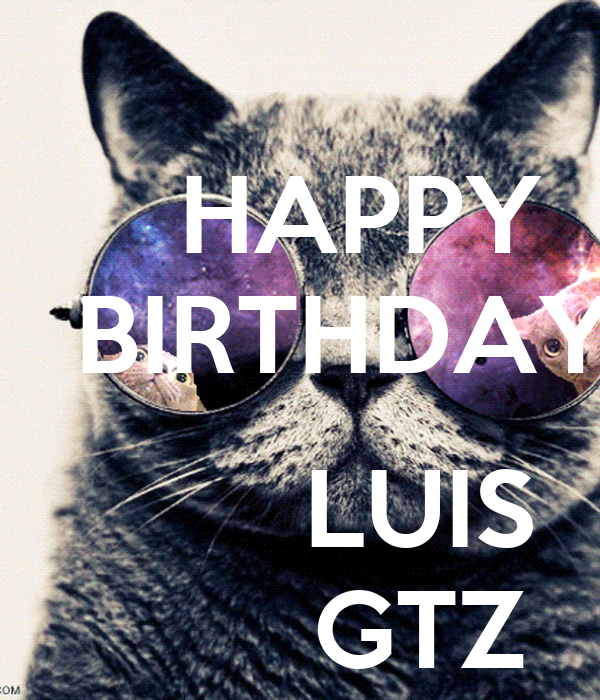 HAPPY    BIRTHDAY             LUIS         GTZ