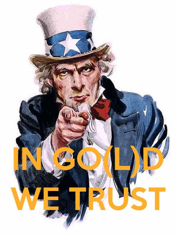 IN GO(L)D WE TRUST