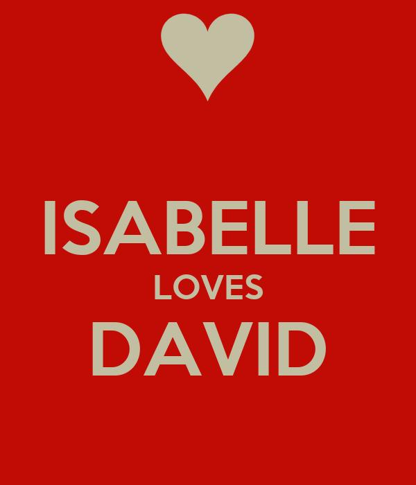 ISABELLE LOVES DAVID