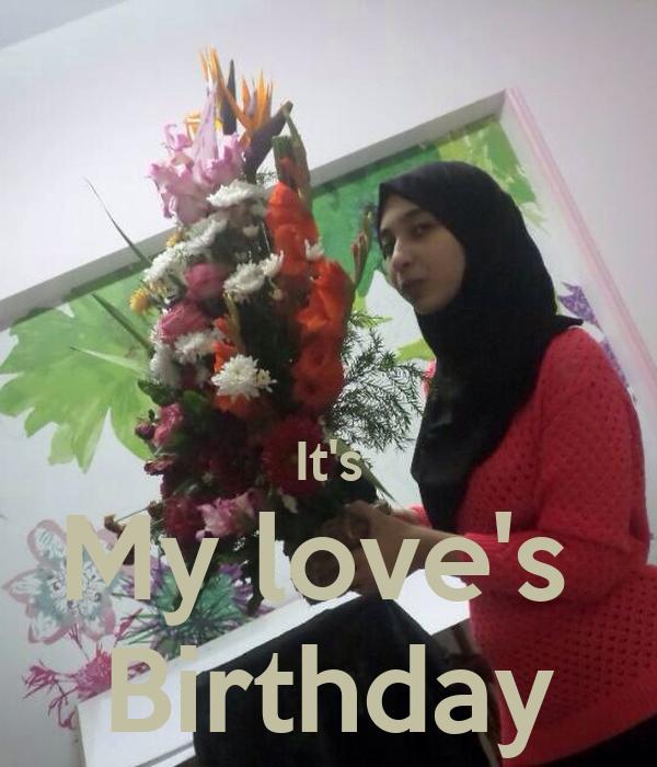 It's My love's  Birthday