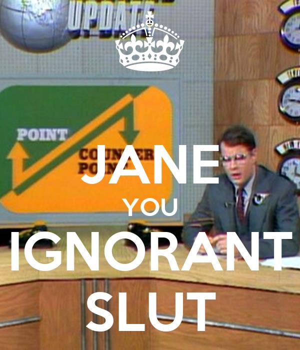 jane you ignorant slut wav porn clip