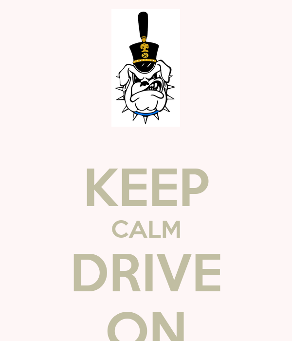 KEEP CALM DRIVE ON