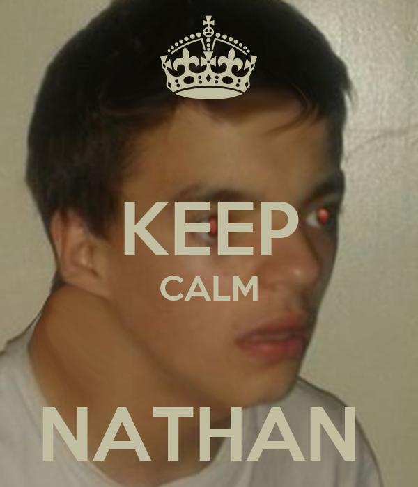 KEEP CALM  NATHAN
