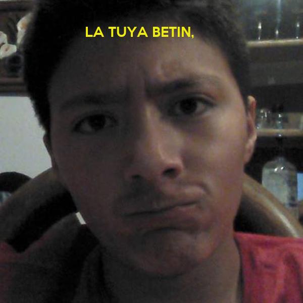 LA TUYA BETIN,