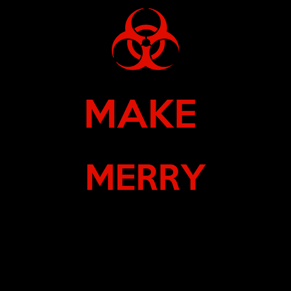 MAKE  MERRY