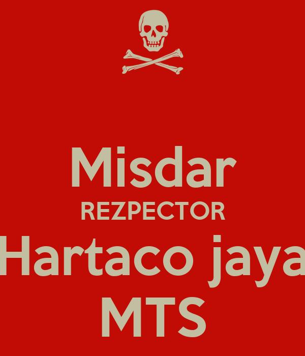 Misdar REZPECTOR Hartaco jaya MTS