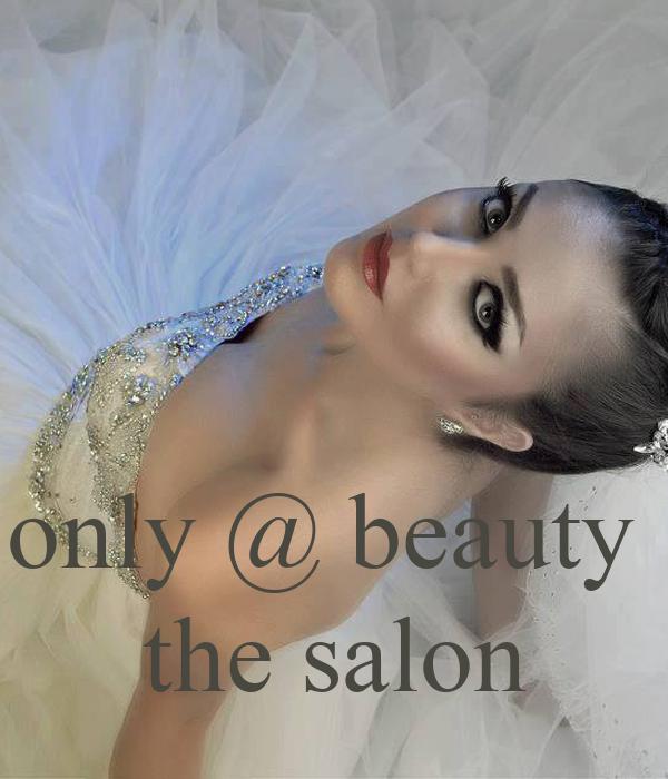 only @ beauty  the salon