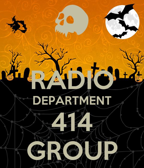 RADIO DEPARTMENT 414 GROUP