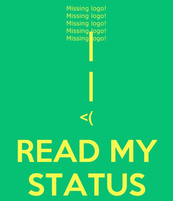 |  | <( READ MY STATUS