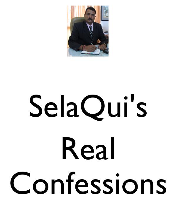 SelaQui's  Real Confessions
