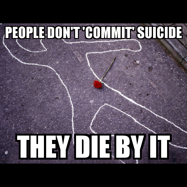 Suicide is a tragedy, not a crime.