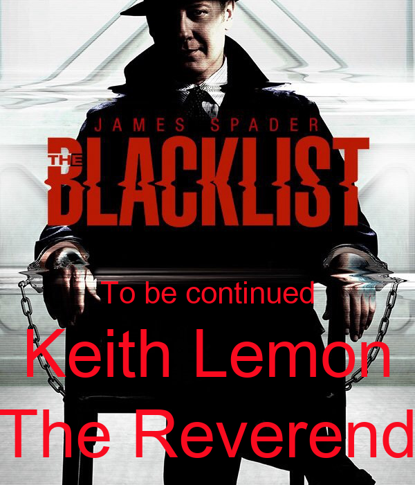 To be continued Keith Lemon The Reverend