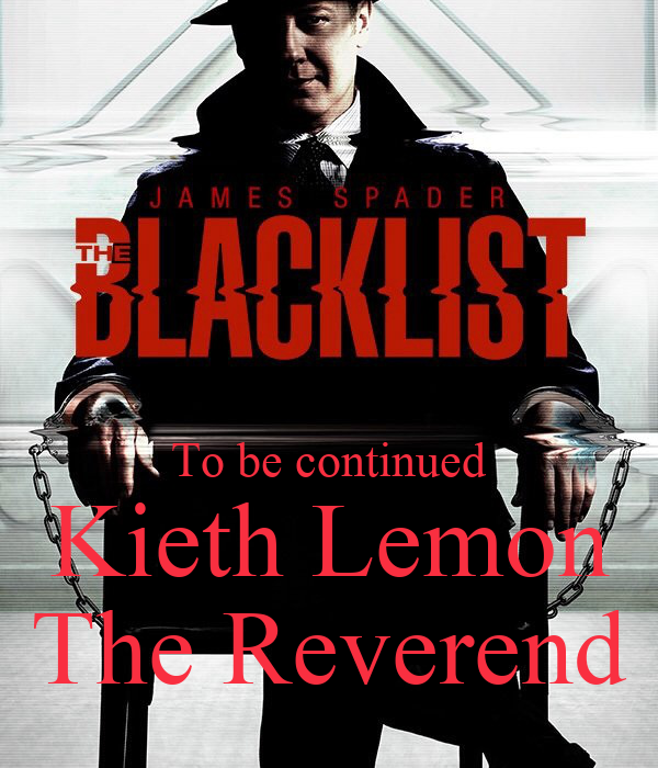 To be continued Kieth Lemon The Reverend