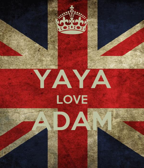 YAYA LOVE ADAM