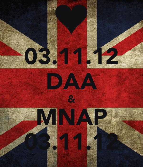 03.11.12 DAA & MNAP 03.11.12