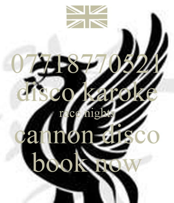 07718770521 disco karoke race nights cannon disco book now