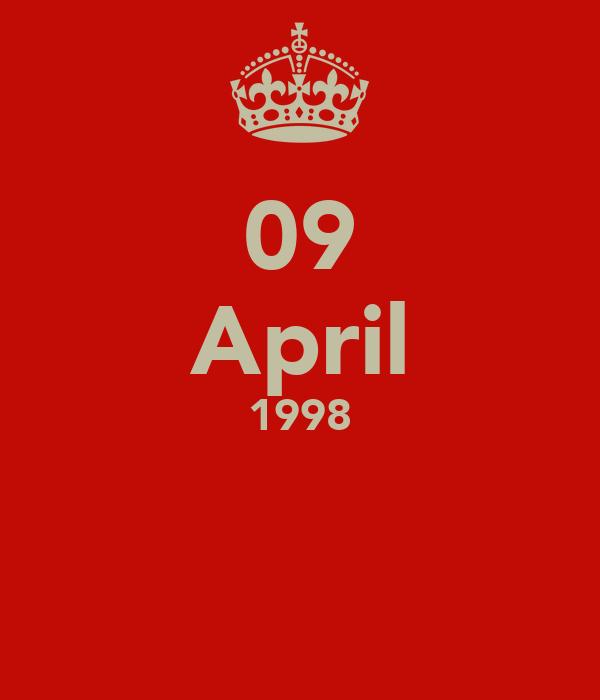 09 April 1998