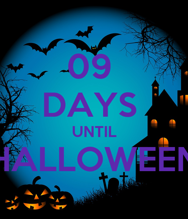 09  DAYS  UNTIL HALLOWEEN