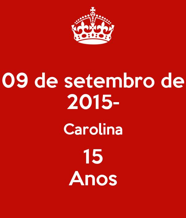 09 de setembro de 2015- Carolina 15 Anos