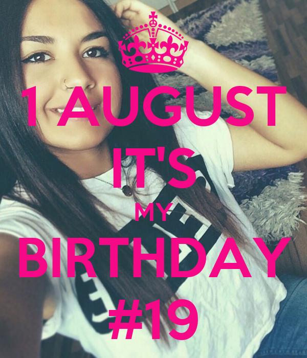 1 AUGUST IT'S MY BIRTHDAY #19