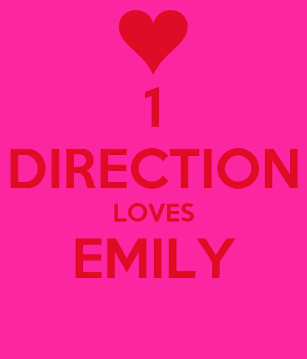 1 DIRECTION LOVES EMILY