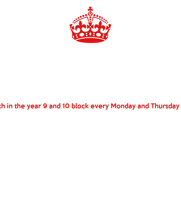 £1 each in the year 9 and 10 block every Monday and Thursday break