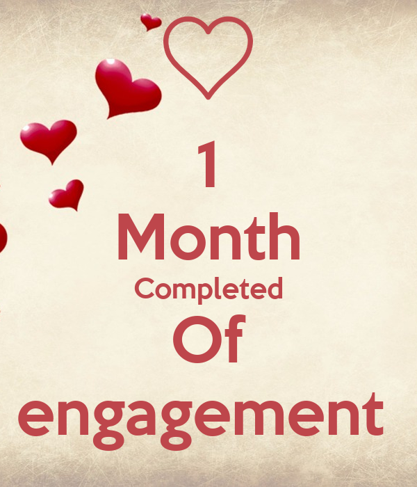 1 Month Completed Of engagement