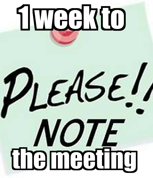 1 week to        the meeting