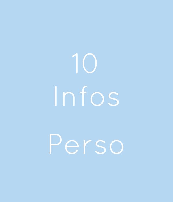 10 Infos  Perso