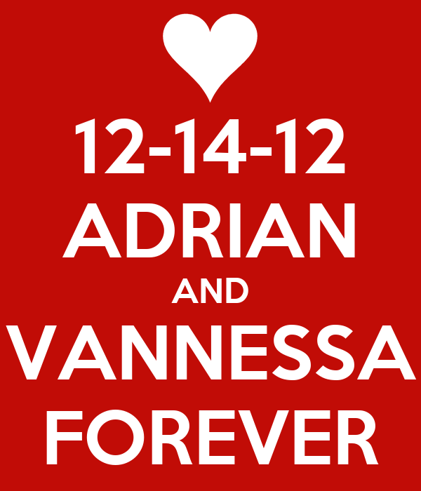 12-14-12 ADRIAN AND VANNESSA FOREVER