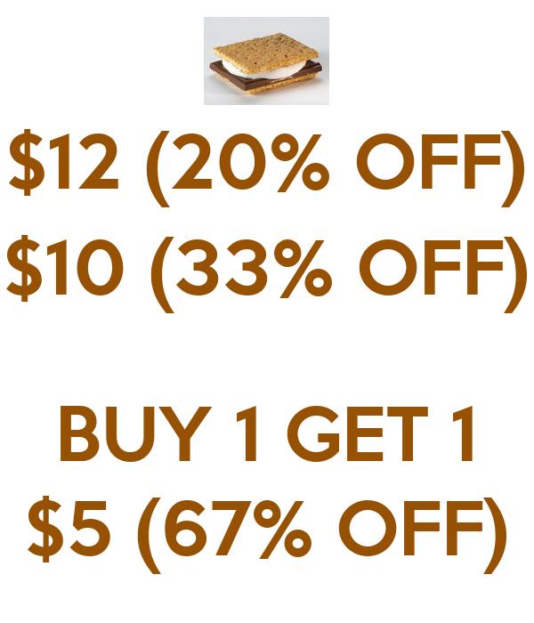 $12 (20% OFF) $10 (33% OFF)  BUY 1 GET 1 $5 (67% OFF)